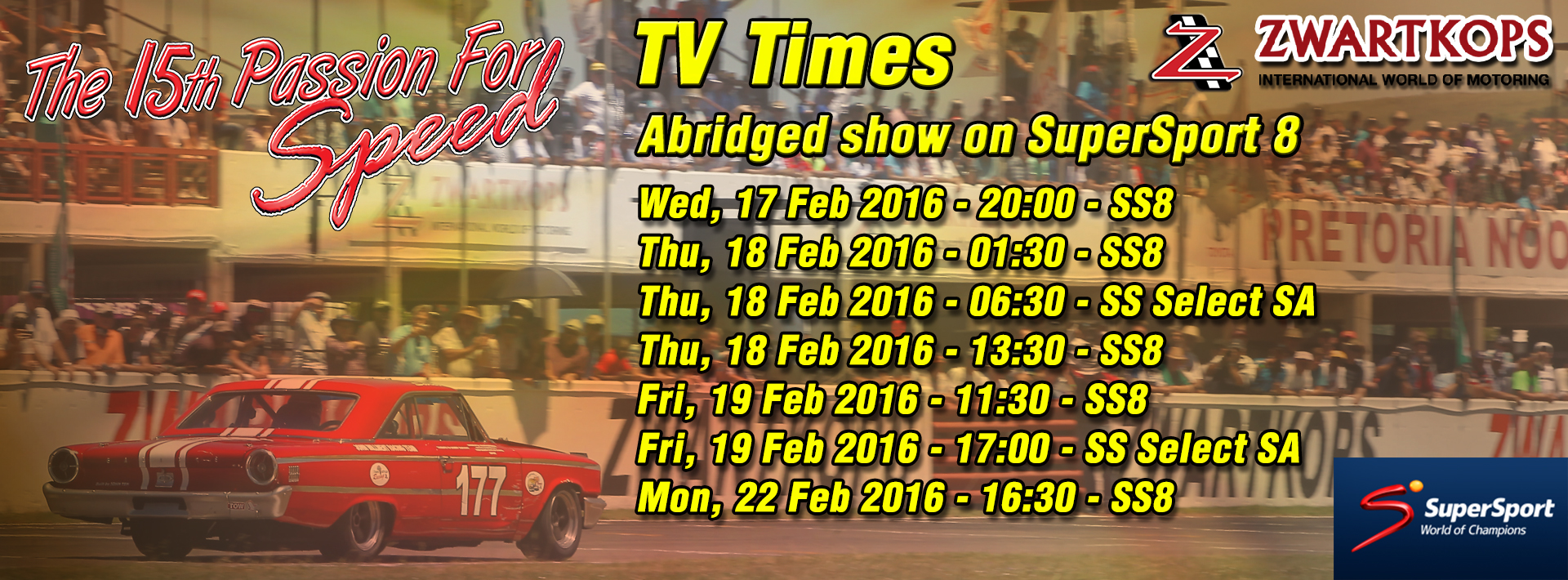 The 15th Passion for Speed - TV Times on SuperSport 8